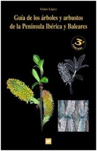 Guia de los árbooles y arbustos de la Península ibérica y Baleares